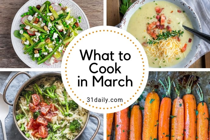 What to Cook in March | 31Daily.com