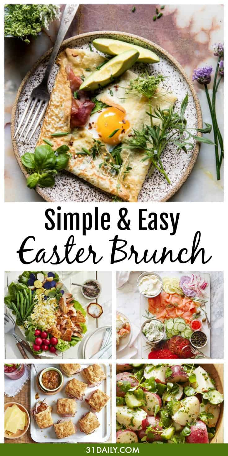 Simple and Easy Easter Brunch Recipes and Ideas | 31Daily.com