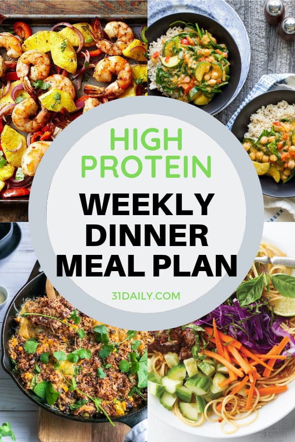 Dinner Meal Plan // Week 17: High Protein Dinners | 31Daily.com