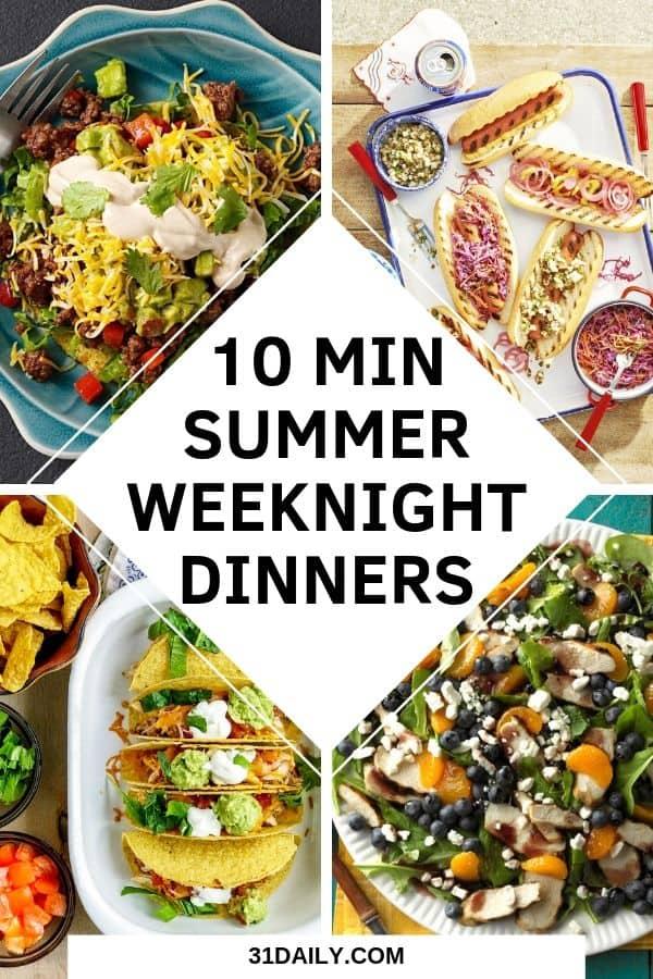 Pinterest Pin: 10 Minute Summer Dinners