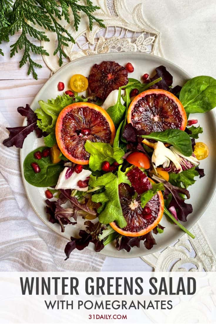 Winter Greens Salad with Pomegranate and Blood Oranges is a sweet and zesty, crispy salad that is perfect for the holidays. Winter Greens Salad with Pomegranate and Blood Oranges   31Daily.com #salad #christmas #thanksgiving #holidays #wintergreens #bloodoranges #citrus #sides #31daily