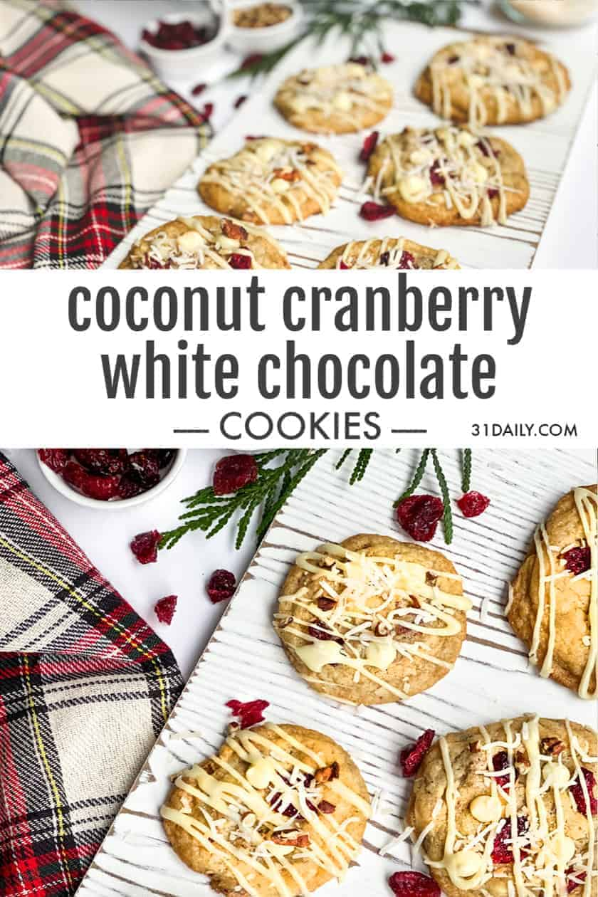 Pinterest Pin Cranberry White Chocolate Cookies
