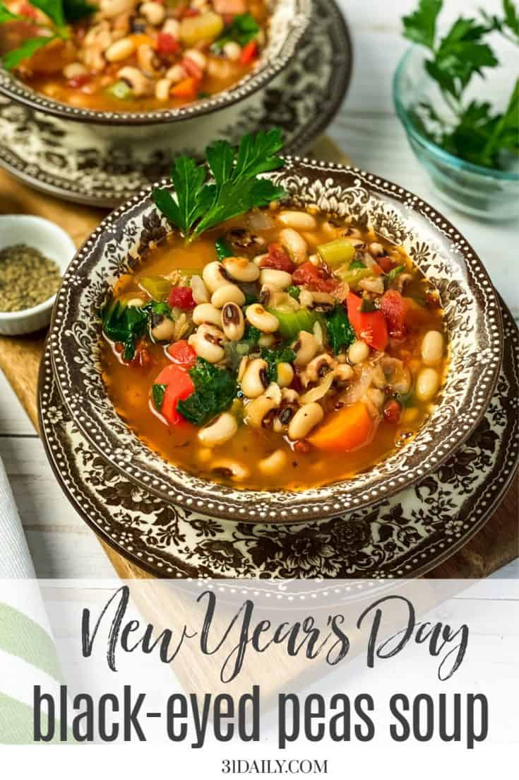 For a healthy New Year's start, this New Year's Day Black-Eyed Peas Soup is a hearty soup with ancient traditions, packed with vegetables and flavor. #newyearssoup #blackeyedpeas #soup #healthysoup #31Daily