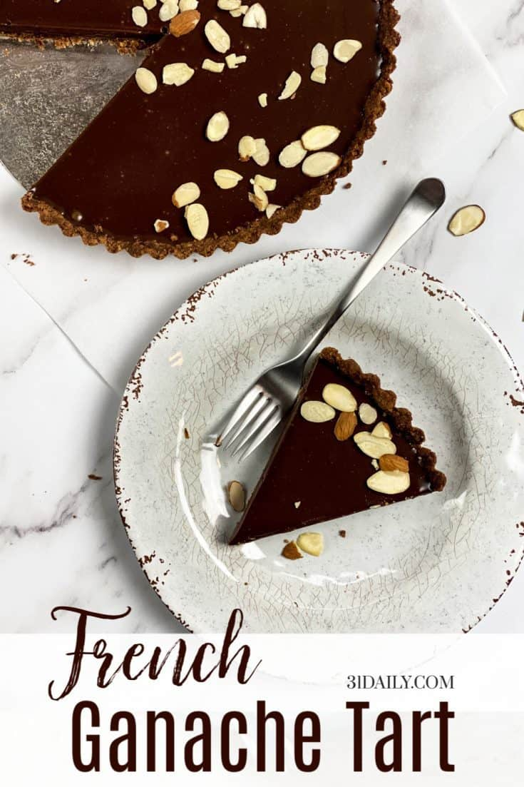 Rich, creamy and silky, this chocolate French Ganache Tart with Chocolate Almond Shortbread Crust is the easiest, fanciest dessert you will ever make. #ganache #valentinesday #desserts #tarts #chocolate #almond #31Daily